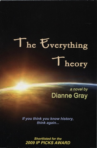 The Everything Theory by Dianne F. Gray