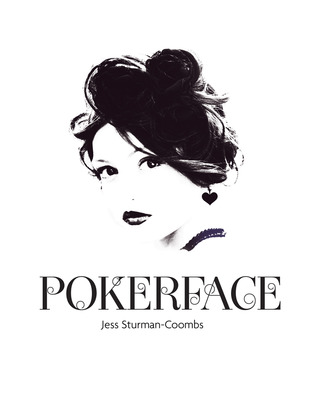 Poker Face by Jess Sturman-Coombs