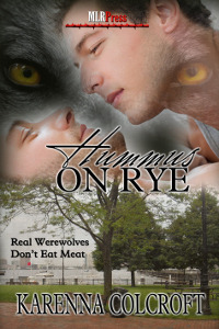 Read online Hummus On Rye (Real Werewolves Don't Eat Meat #3) DJVU by Karenna Colcroft