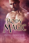 Body Magic by Poppy Dennison