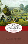The Knights of Derbyshire (Pride and Prejudice Continues, # 5)