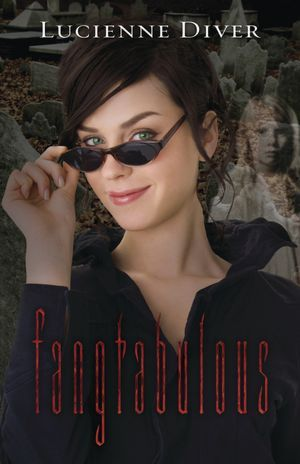 Fangtabulous by Lucienne Diver