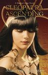 Cleopatra Ascending (Shadow's Edge, #2)