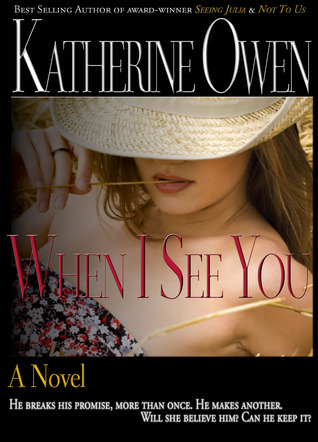 When I See You by Katherine Owen