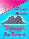 Just Add Trouble (Hetta Coffey Mystery, #3)