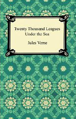 Twenty Thousand Leagues Under the Sea (Extraordinary Voyages #6)