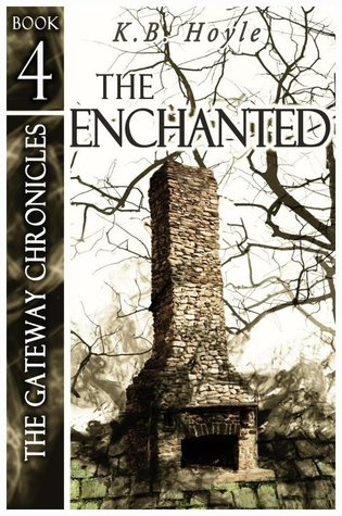 The Enchanted (The Gateway Chronicles #4)