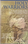 Holy Warriors: A Fresh Look at the Face of Extreme Islam
