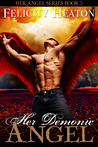 Her Demonic Angel by Felicity E. Heaton