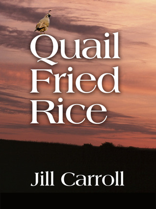 Download Quail Fried Rice by Jill Carroll DJVU