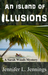 An Island of Illusions (A Sarah Woods Mystery #3)