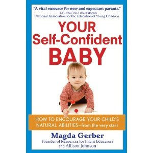 Your Self-Confident Baby by Magda Gerber