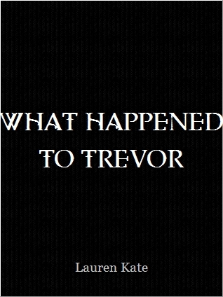 What Happened To Trevor (Fallen Shorts, #0.3)