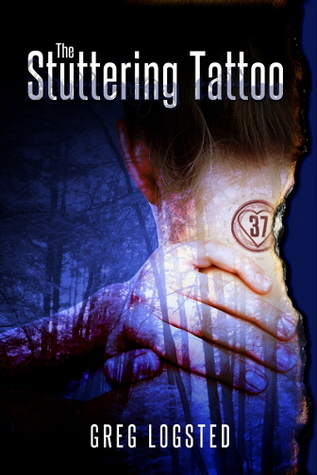 The Stuttering Tattoo by Greg Logsted