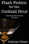 Flash Fiction for the Cocktail Hour