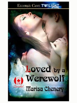 Loved By a Werewolf by Marisa Chenery