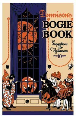 Dennison's Bogie Book    A 1921 Guide For Vintage Decorating ... by Dennison Manufacturing Co.