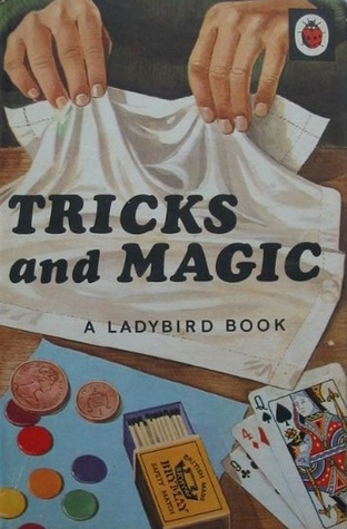 Tricks and Magic by James Webster