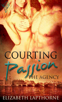 Courting Passion (The Agency, #2)