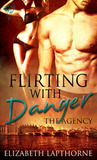 Flirting with Danger (The Agency, #1)