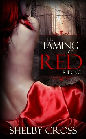 The Taming of Red Riding (A BDSM Fairy Tale)