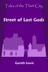 Street of Lost Gods by Gareth  Lewis