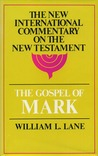 The Gospel According to Mark: The English Text with Introduction, Exposition, and Notes,