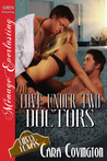 Love Under Two Doctors (Lusty, Texas, #11)