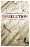 Persecution (The Friendly Fire of Memories, #1)