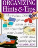 The Ultimate Book of Organizing Hints Tips