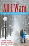 All I Want by Rachael Renee Anderson