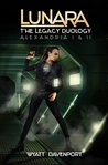 Lunara: The Legacy Duology (Lunara: The Legacy, #1-2)