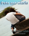 Pete and Marie (C I N Shorts, #3)