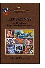 CAT SAYINGS: wit & wisdom from the whiskered ones