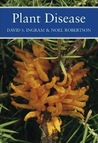 Plant Disease (New Naturalist, #85)