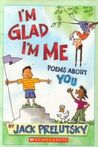 I'm Glad I'm Me: Poems About You