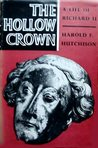 The Hollow Crown: A Life of Richard II