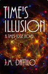 Time's Illusion (Time's Edge, #3)