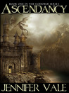 Ascendancy (The Godswar Saga, #1)