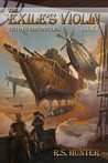 The Exile's Violin (Tethys Chronicles, #1)