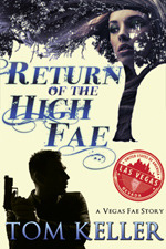 Return of the High Fae by Tom  Keller