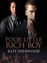 Poor Little Rich Boy by Kate Sherwood