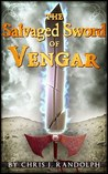 The Salvaged Sword of Vengar (Vengar the Barbarian)