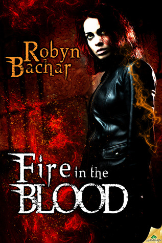 Fire in the Blood (Bad Witch)