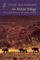 African Trilogy: The Tree Where Man Was Born / African Silences / Sand Rivers