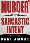 Murder With Sarcastic Intent