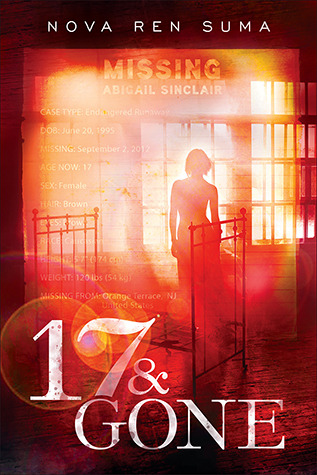Book cover: 17 & Gone by Nova Ren Suma