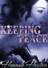 Keeping the Peace by Hannah Hooton
