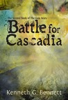 Battle for Cascadia (The Gaia Wars, #2)