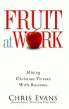 Fruit at Work: Mixing Christian Virtues with Business